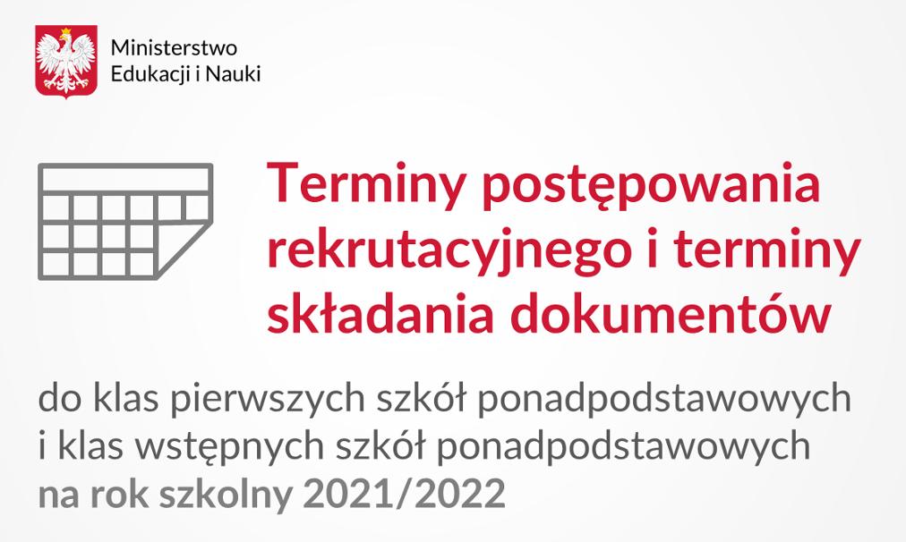 Terminy postępowania rekrutacyjnego na rok szkolny 2021/2022