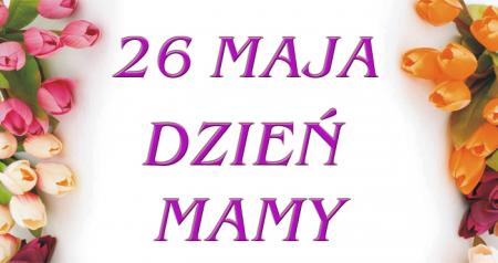 Koncert życzeń z okazji Dnia Mamy
